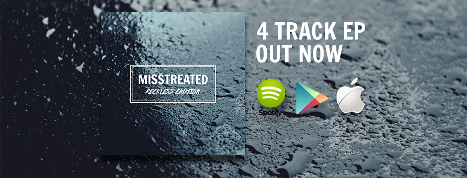 Misstreated EP - out now!